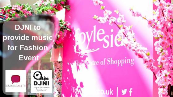 DJNI to provide music for fashion show